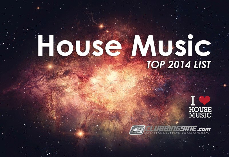Top House Music 2014 New Release List