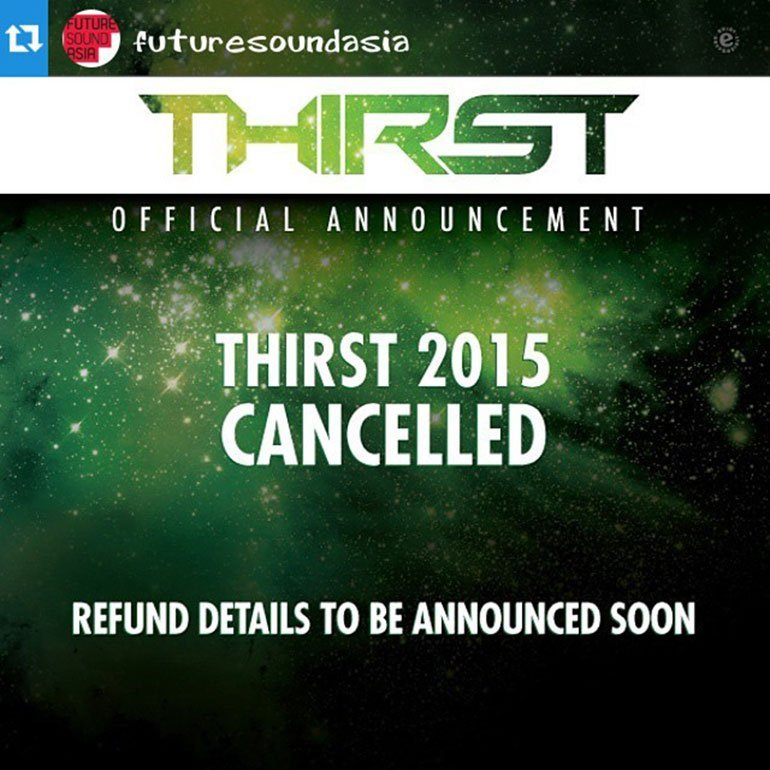 Thirst 2015 Cancelled