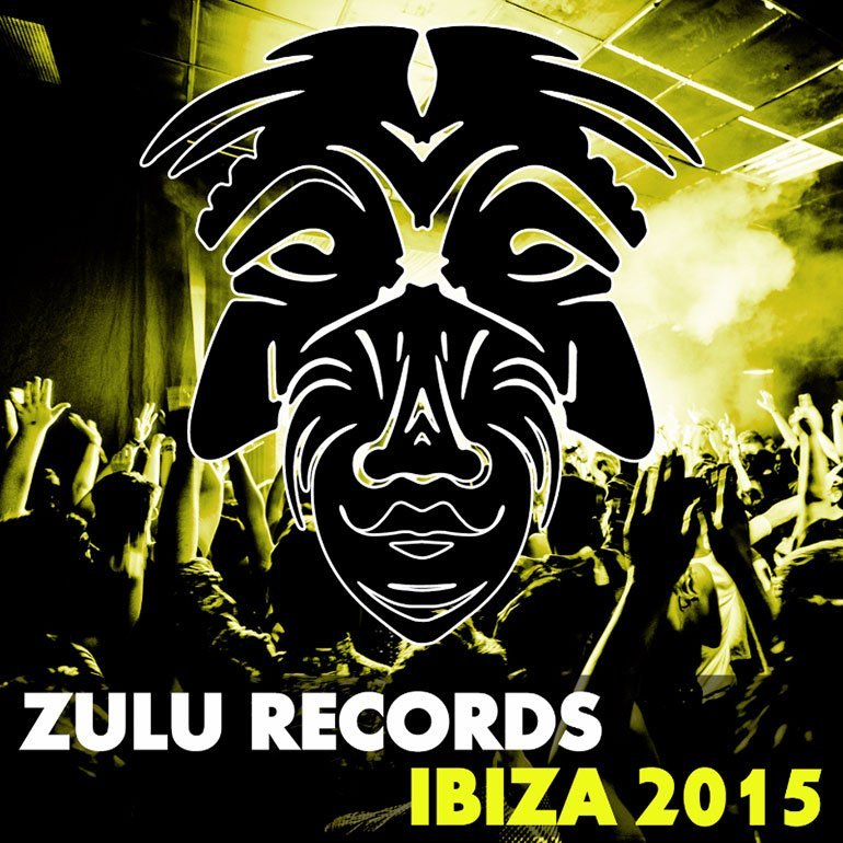 Zulu Records Ibiza 2015 Album Compilation