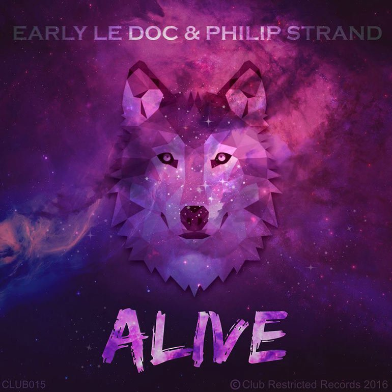 Early Le Doc & Philip Strand - Alive
