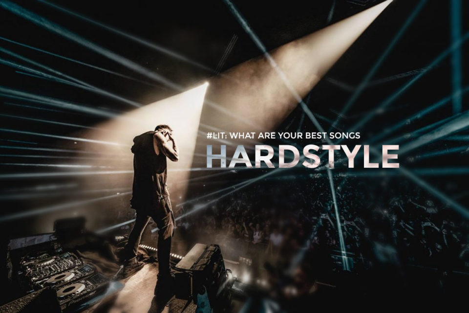 Best Hardstyle Songs to Listen