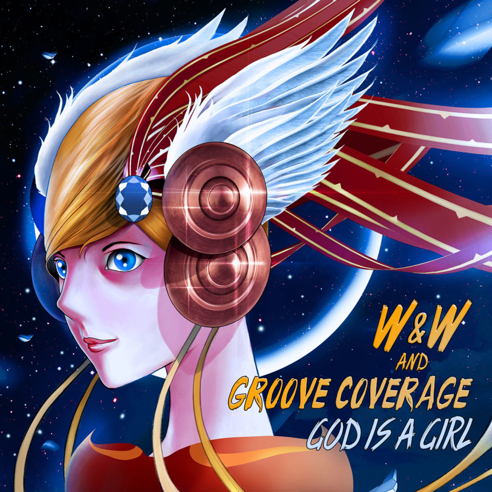 God Is A Girl W&W Groove Coverage 2018