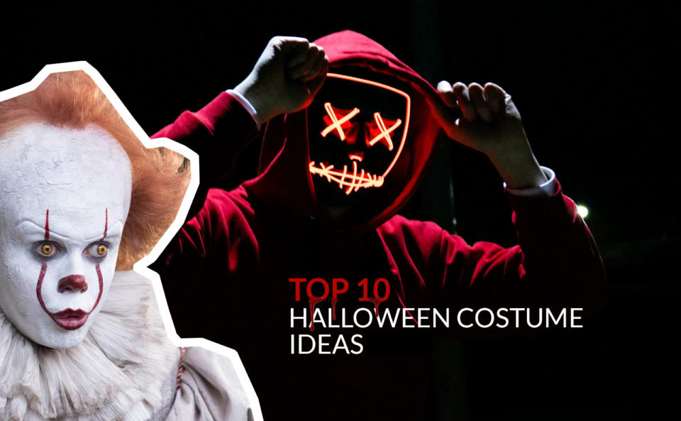 Top 10 Best Halloween Costume Ideas 2019