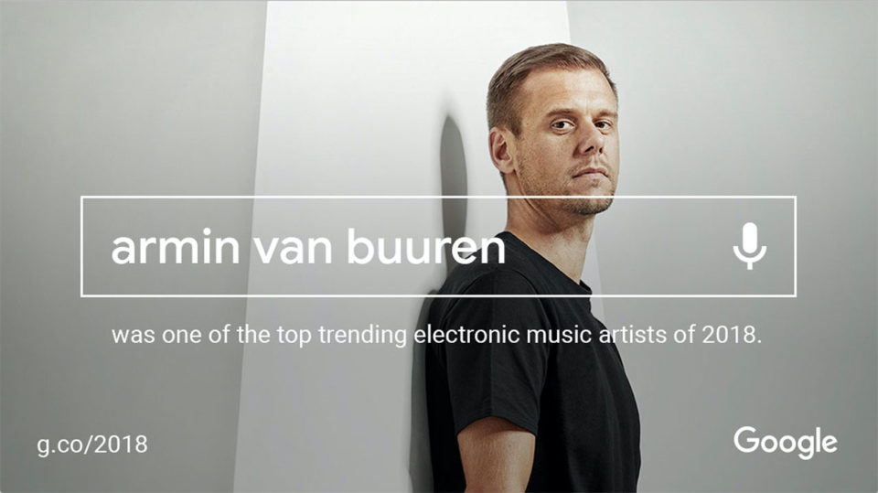 Google announces Armin van Buuren is one of 2018's top 5 most searched names in electronic music