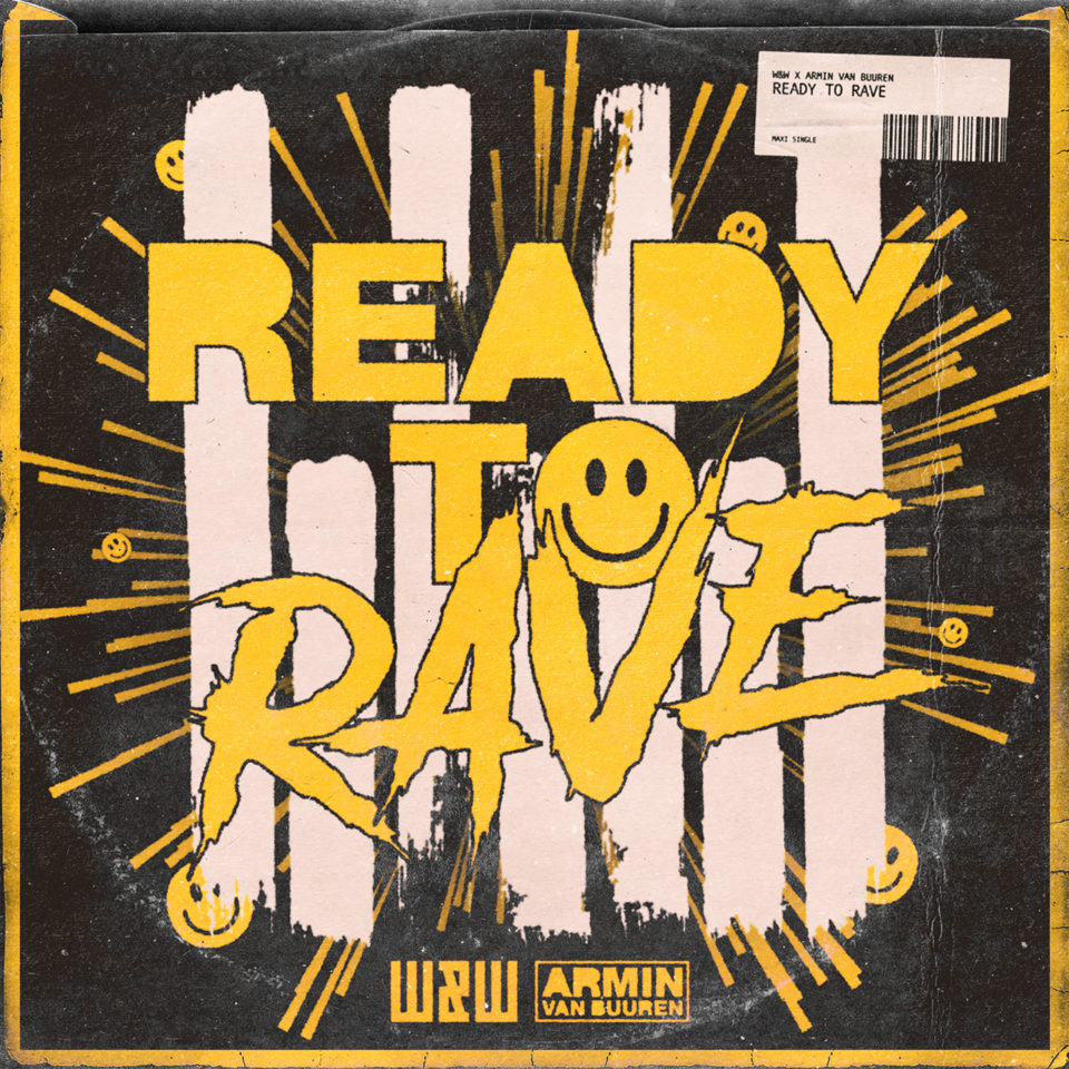 Ready To Rave Cover - Armin van Buuren W&W