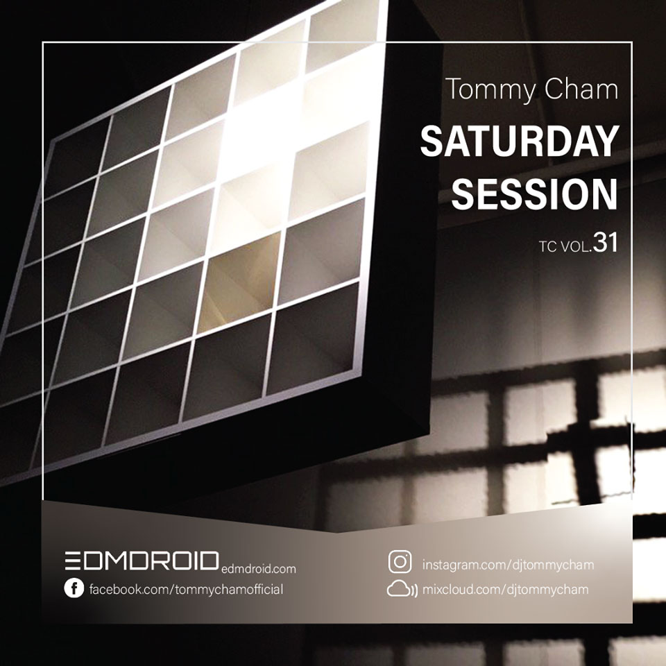 Tommy Cham Saturday Session Mixtape 2019