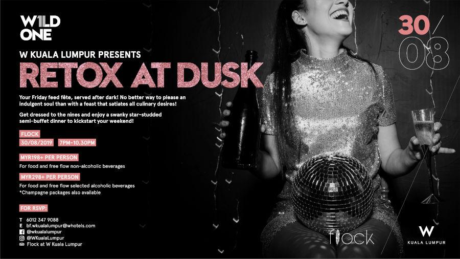 RETOX at Dusk @ W Kuala Lumpur