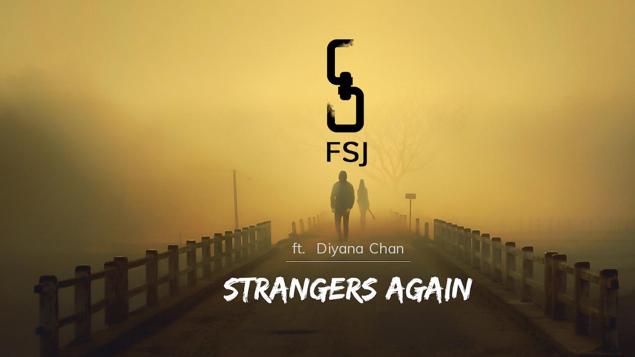 fsj diyana chan strangers again cover