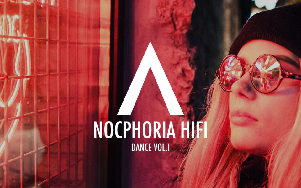 NOCPHORIA HIFI Dance Vol.1 TIDAL Playlist